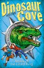 Dinosaur Cove Attack Of The Lizard King