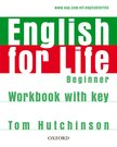 English For Life: Beginner. Workbook With Key