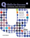Q Skills for Success Listening and Speaking 4 Student Book with Online Practice