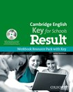 Cambridge English: Key for Schools Result Workbook Resource Pack with Key