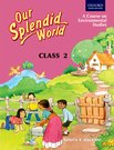 Our Splendid World Coursebook 2