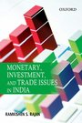 Monetary, investment, and Trade Issues in India