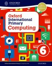 Oxford International Primary Computing Student Book 6