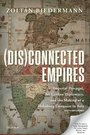 (Dis)connected Empires