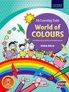 MY LEARNING TRAIN: WORLD OF COLOURS, BEGINNERS