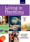 Living In Harmony Class 5