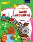 My Learning Train World Around Me (Revised Edition) Level 1