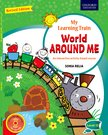 My Learning Train World Around Me (Revised Edition) Level 2
