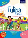 Tulips Plus (New Edition) Class 1 Term 3
