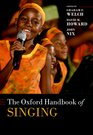 The Oxford Handbook of Singing