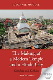 The Making of a Modern Temple and a Hindu City