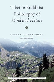 Tibetan Buddhist Philosophy of Mind and Nature