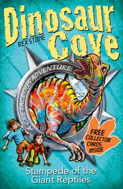 Dinosaur Cove Stampede Of The Giant Reptiles