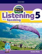 Oxford Skills World Level 5 Listening with Speaking Student Book / Workbook