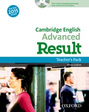 Cambridge English: Advanced Result Teacher's Pack