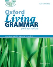Oxford Living Grammar Pre-Intermediate Student's Book Pack