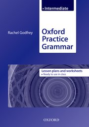 Oxford Practice Grammar Intermediate Lesson Plans and Worksheets
