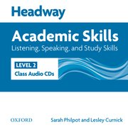 Headway Academic Skills 2 Listening, Speaking, and Study Skills Class Audio CDs (2)