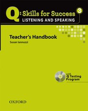 Q Skills for Success Listening and Speaking 3 Teacher's Book with Testing Program CD-ROM