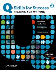 Q Skills for Success Reading and Writing 2 Student Book with Online Practice