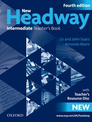 New Headway Intermediate Fourth Edition Teacher's Book + Teacher's Resource Disc