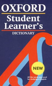 The Oxford Student Learner's Dictionary