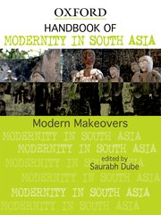 Handbook of Modernity in South Asia