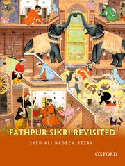 Fathpur Sikri Revisited