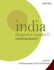 India Disasters Report Ii