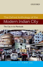 The Oxford Anthology of The Modern Indian City Vol I