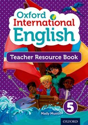 Oxford International Primary English Teacher Resource Book 5