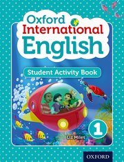 Oxford International Primary English Student Activity Book 1