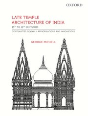 Late Temple Architecture in India, 15Th to 19Th Centuries