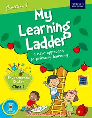 My Learning Ladder, EVS, Class 1, Semester 1