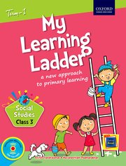 My Learning Ladder, Social Science, Class 3, Term 1