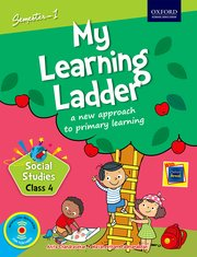 My Learning Ladder, Social Science, Class 4, Semester 1