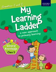 My Learning Ladder, General Knowledge, Class 5 (Semester 1 and 2)