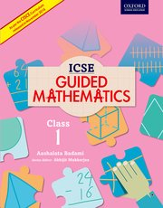 ICSE Guided Mathematics Coursebook 1