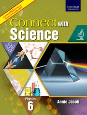 CISCE Connect with Science Physics Coursebook 6