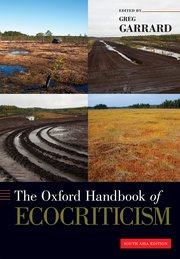 The Oxford Handbook of Ecocriticism