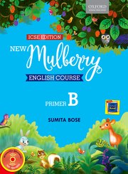 New Mulberry English Course Primer B (ICSE Edition)