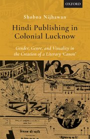 Hindi Publishing in Colonial Lucknow