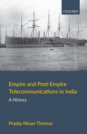 Empire and Post-Empire Telecommunications in India