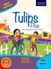 Tulips Plus (New Edition) UKG Term 1