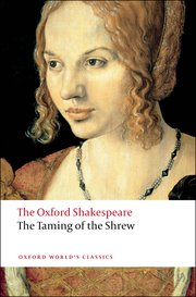 The Oxford Shakespeare-The Taming of The Shrew Reissue