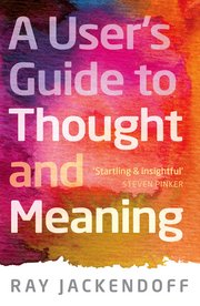 A Users Guide To Thought And Meaning