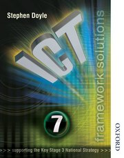 ICT Framework Solutions Student Book Year 7