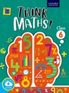 Think Maths! Class 6