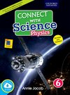 Connect with Science (CISCE Edition) Physics Book 6