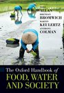 The Oxford Handbook of Food, Water and Society